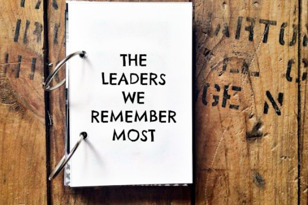 The Leaders We Remember Most - Lolly Daskal | Leadership